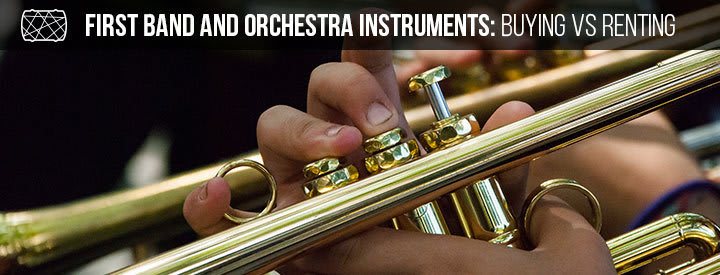 First Band and Orchestra Instruments: Buying vs Renting