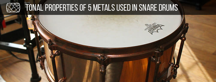 Tonal Properties of 5 Metals Used in Snare Drums