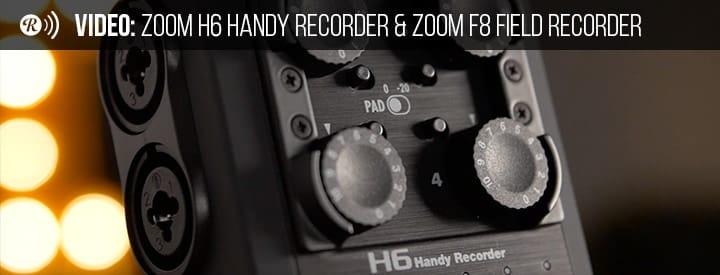 Video: Zoom H6 Handy Recorder & Zoom F8 Field Recorder