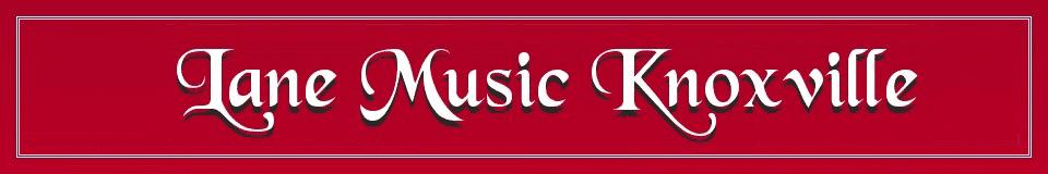 Lane Music Knoxville