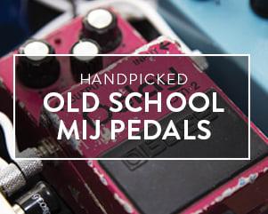 Handpicked | Old School MIJ Pedals