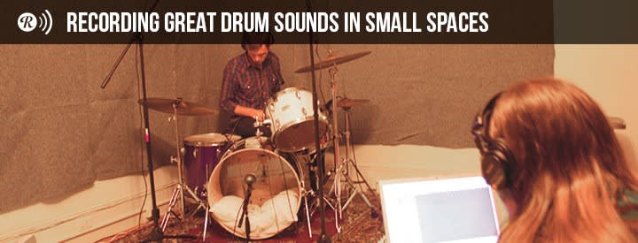 Recording Great Drum Sounds in Small Spaces
