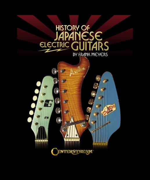History Of The Electric Guitar Book : history of japanese electric guitars book by frank meyers reverb ~ Russianpoet.info Haus und Dekorationen
