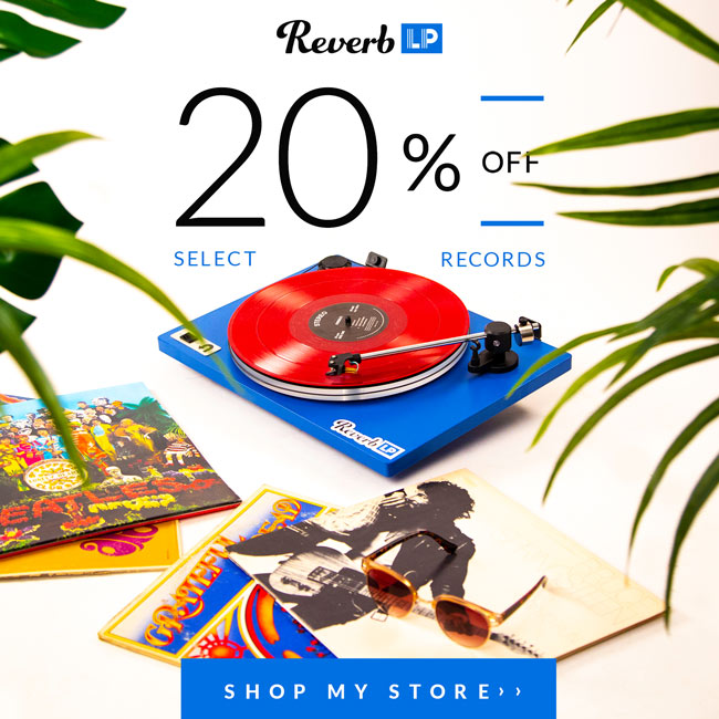 Shop My Store on Reverb LP