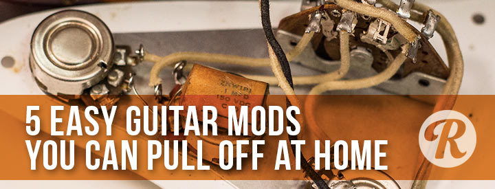 5 Easy Guitar Mods You Can Pull Off at Home - Guitar Forums